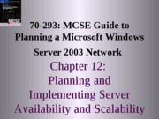 Planning A Microsoft Windows Server 2003 Network Chapter 12