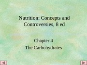 PUBH 1517 - (Chapter 4) Carbohydrates 1