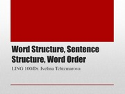 Word Structure%2c Sentence Structure%2c Word Order PPT