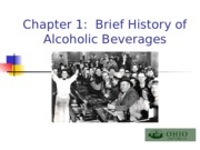 RHT 4400 Ch 1 Brief History Brief History of Alcoholic Beverages(3)