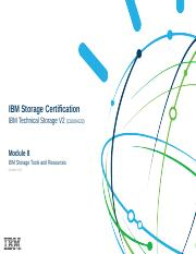 Module 8 - IBM Storage Technical V2 (C1000-022) - IBM Storage Tools and Resources - Oct 2018 (1).ppt