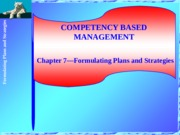 Chapter 7-Formulating Plans and Strategies