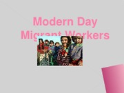 Modern Day Migrant Workers