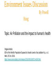IB 105 Air Pollution on Human Health and how exposed are humans to the unsafe levels of air pollutio