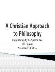 A Christian Approach to Philosophy.pptx