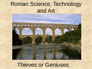 13 Roman Science, Technolgy and Art - BYU