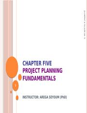 Chapter  5 Project Planning and Fundamentals.pptx