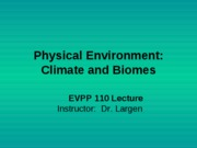 EVPP 110 Lecture - Physical Environment - Climate and Biomes - Student - Fall 2010