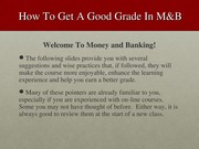 How to get a good grade in Money & Banking