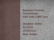Week 9 Assignment 1 BUS 210 Business Portfolio Presentation