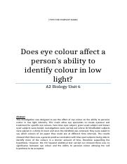 Bio Unit 6 - Does eye colour affect a persons eye sight (1)