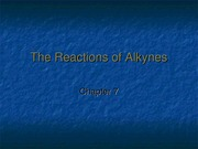 Chapter 7, alkyne reactions