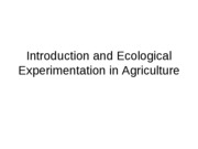 1 - Intro and Ecological Experimentation in Agriculture