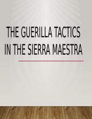 guerilla tactics in the Sierra Maestra
