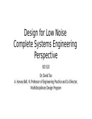 Lecture+13-Design+for+low+noise-Complete+Systems+Engineering+Perspective+_Prof.+Tao_