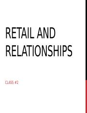 Class #2--Retail And Relationships