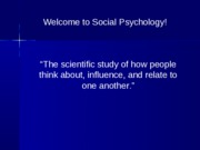 an introduction to the social psychology and the term scientific It only takes a few minutes to set up and you can cancel at any time.