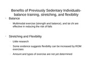 Benefits of Previously Sedentary Individuals-