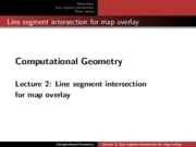 Lec 2 Line segment Intersection for map overlay