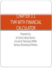 Chapter 3.1 TVM WITH FINANCIAL CALCULATOR.ppt