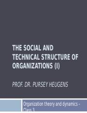 Lecture 3 - The social structure of organizations I