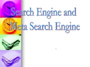 Search Engine and Meta Search Engine (Presentation)