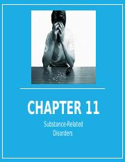 Chapter 11 Substance-Related Disorders.pptx