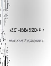 MIS201_ReviewSession_14_Week_15_CH04