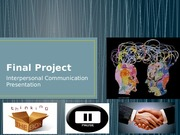 HCA 230 Week 9 Final Project Interpersonal Communication Presentation
