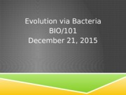 Week 3- Evolution via Bacteria