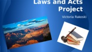 Laws & Acts Project.pptx