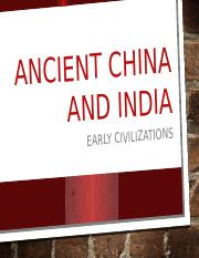 ANCIENT CHINA AND INDIA PPT1 (1)