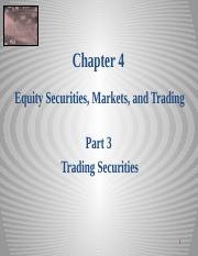 Equity Chapter 04 Part 3 Equity Trading _Trading 2014 sj.pptx