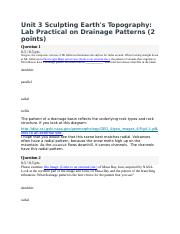 Unit 3 Sculpting Earth's Topography- Lab Practical on Drainage Patterns (2 points).docx