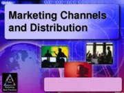 Marketing Channels and Distribution (Presentation0