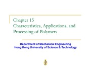 Chapter 15 - Characteristics Applications and Properties of Polymers