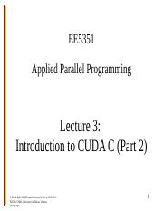 ee5351-lecture3-CUDA-intro-part2-fall-2014.ppt