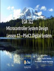 EGR_322_Lesson_12_PSoC1_Digital_System_s2016_v1.ppt