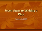 Seven Steps to Writing a Play
