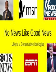 No News Like Good News Notes-Liberal v Conservative Ideology - Ibrahime Savane
