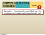 Chapter 8 Reporting and Analyzing Receivables