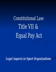 Constitutional_Law__Title_VII_and_Equal_.pptx