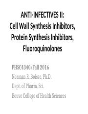 PHSC4340 ANTI-INFECTIVES II-Fall2016