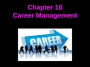 Chapter 10-Career Management