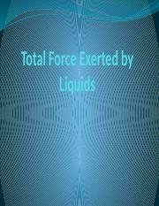 Total Force Exerted by Liquids.pptx