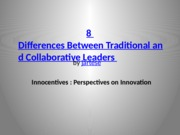 8 Differences betw Traditional and Contemporary Management Practices