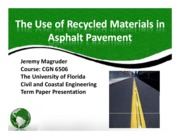 Recycled Materials in Asphalt Pavement