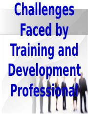 Challenges Faced by Training and Development Professional.ppt
