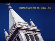 BioE+24+Introductory+Lecture
