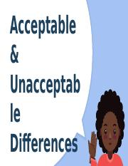 Acceptable and unacceptable differences.pptx